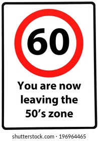 A birthday concept made as a road sign illustrating someone reaching their 60th birthday