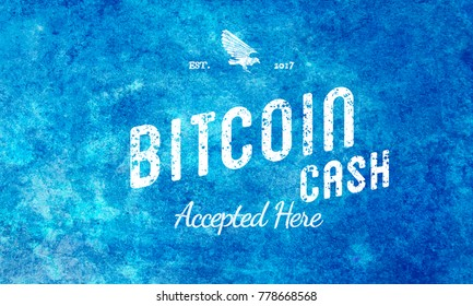 Bitcoin Cash Blue Accepted Here Vintage Design