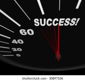 A black automobile speedometer with red needle pushing to the word Success