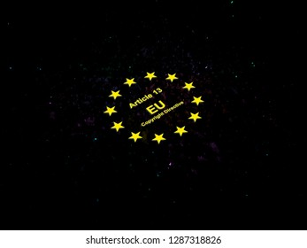 Black background banner with small lights. Yellow words with the text Article 13 of the Directive on Copyright in the Digital Single Market also known as the EU Copyright Directive. European stars.