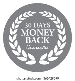 Black Circle 30 Days Money Back Guarantee, Campaign Promotion, Product Label, Infographics Flat Icon, Sign, Sticker Isolated on White Background