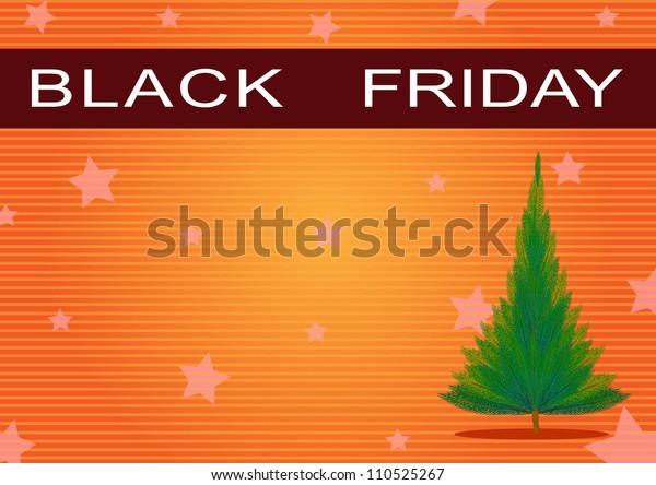 Black Friday Banner and Christmas Tree on Orange Star Background, Sign for Start Christmas Shopping Season.