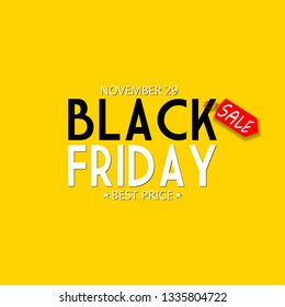 Black Friday font with Red price tag for the 29th of November 2019 on bright Yellow Background.