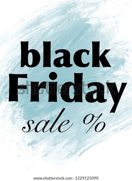 Black Friday Quotes On Blue Brush Stock Illustration 1229125090