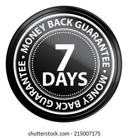 Black Metallic Style 7 Days Money Back Guarantee Icon, Badge, Label or Sticker for Product Warranty, Quality Assurance, CRM or Customer Satisfaction Concept Isolated on White Background