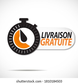 "black and orange stopwatch with the french message ""Livraison gratuite"" means Free delivery"