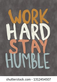 Black poster Work hard stay humble