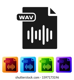 Black WAV file document. Download wav button icon isolated on white background. WAV waveform audio file format for digital audio riff files. Set icons in color square buttons.