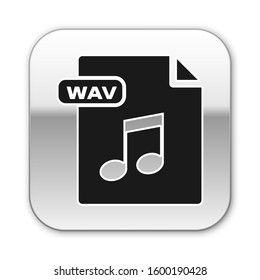 Black WAV file document. Download wav button icon isolated on white background. WAV waveform audio file format for digital audio riff files. Silver square button.