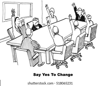 Black and white business cartoon of agreeing and disagreeing to change.