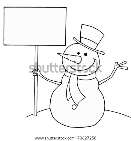 Black And White Coloring Page Outline Of A Snowman Holding Sign