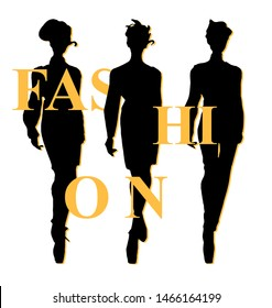 Black and white silhouette fashion models in sketch style background.Fashion writing typography, tee shirt graphics slogan