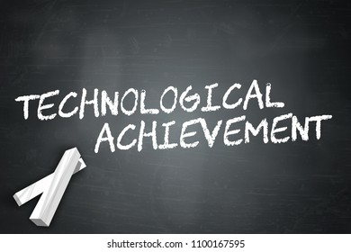 Blackboard with Technological Achievement wording