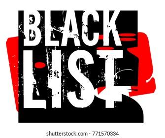 Blacklist sticker. Authentic design graphic stamp. Original series