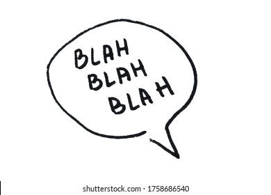 Blah blah blah! Handwritten message on a white background.