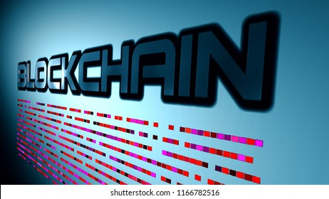 Blockchain or block chain as word on wall. Illustration of the name of technology. 3D illustration