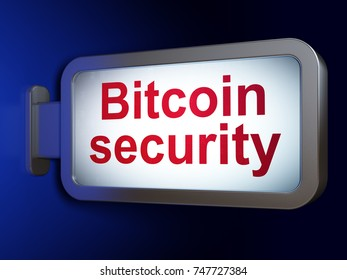 Blockchain concept: Bitcoin Security on advertising billboard background, 3D rendering