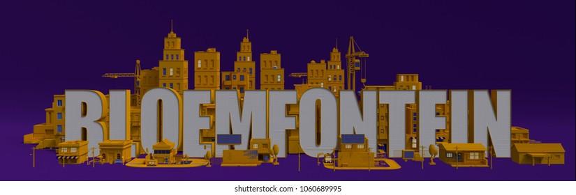 Bloemfontein lettering name, 3d rendering city with buildings