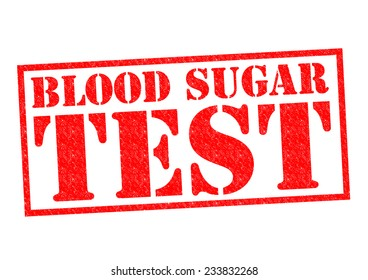 BLOOD SUGAR TEST red Rubber Stamp over a white background.