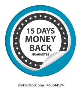 Blue 15 Days Money Back Guarantee Infographics Icon on Circle Peeling Sticker Isolated on White Background