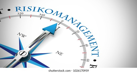 """Blue arrow from a compass points to german slogan """"Risikoanagement"""" (Risk Management) (3D Rendering)"""