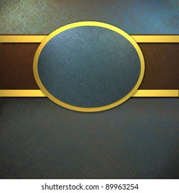 blue background with oval design on brown ribbon with gold accent trim layout with copy space and soft vintage grunge texture