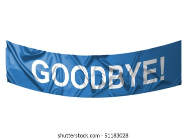 A blue banner with white text saying Goodbye