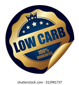 Blue Circle Low Carb 100% Guarantee Infographics Peeling Sticker, Label, Icon, Sign or Badge Isolated on White Background