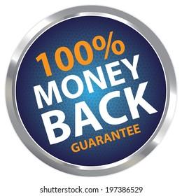 Blue Circle Metallic Style 100 Percent Money Back Guarantee Sticker, Label or Icon Isolated on White Background