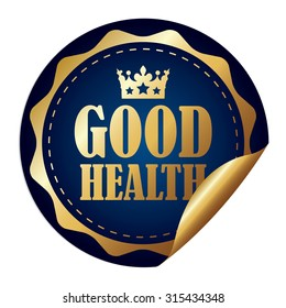 Blue Metallic Circle Good Health Infographics Peeling Sticker, Label, Icon, Sign or Badge Isolated on White Background