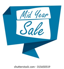 Blue Mid Year Sale Paper Origami Speech Bubble or Speech Balloon Infographics Sticker, Label, Sign or Icon Isolated on White Background