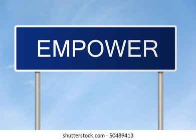 A blue road sign with white text saying Empower