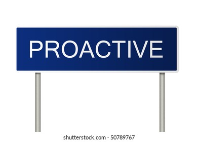 A blue road sign with white text saying Proactive