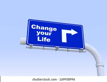 Blue street sign with change your life world written on it with blue sky on the background
