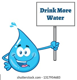 Blue Water Drop Cartoon Character Holding Up A Sign With Text Drink More Water. Raster Illustration Isolated On Transparent Background