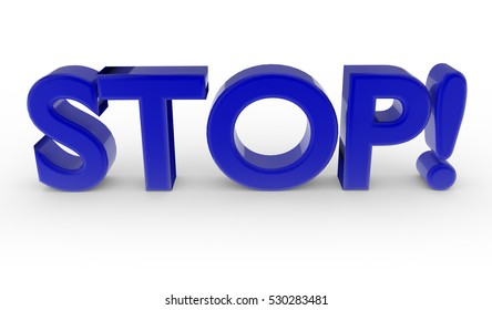 Blue word STOP isolated on white background. 3d rendering
