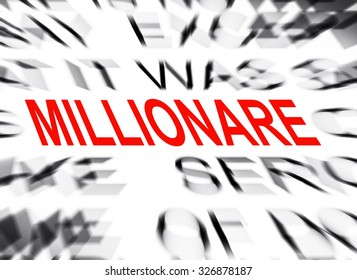 Blured text with focus on MILLIONARE
