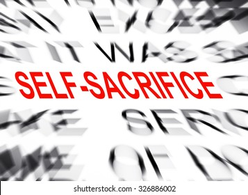 Blured text with focus on SELF-SACRIFICE
