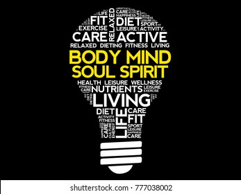 Body Mind Soul Spirit bulb word cloud collage, health concept background