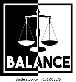 A bold black and white design text graphic illustration on the concept of physical or legal balance
