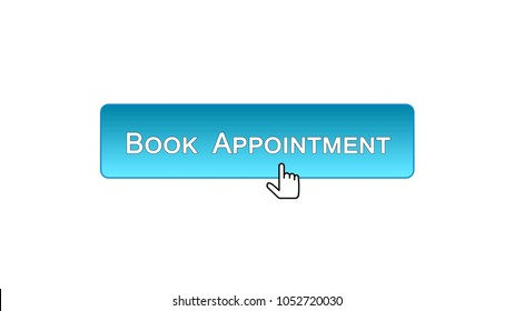 Book appointment web interface button clicked with mouse, blue color, calendar