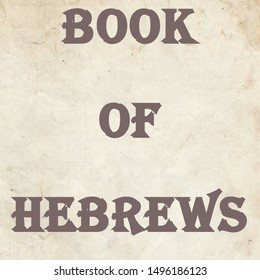 The book of Hebrews is a book in the new testament of the bible. It was written by the apostle paul and he was addressing to the hebrews.