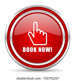 Book now red silver metallic chrome border web and mobile phone icon on white background with shadow
