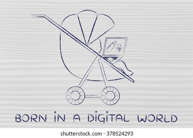 Born in a digital world: young child in a stroller holding laptop with dummy & bottle on the screen