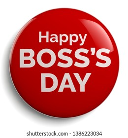 Boss Day Badge with Happy Boss's Day Message. 3D Illustration.