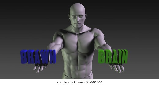 Brain vs Brawn Concept of Choosing Between the Two Choices