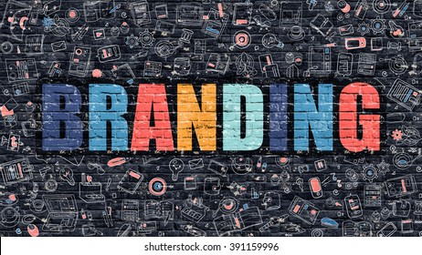 Branding. Multicolor Inscription on Dark Brick Wall with Doodle Icons Around. Branding Concept. Modern Style Illustration with Doodle Design Icons. Branding on Dark Brickwall Background.
