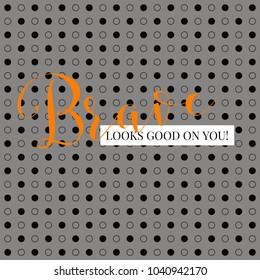 Brave Looks Good On You Illustration