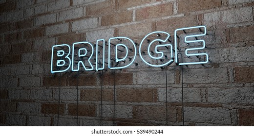 BRIDGE - Glowing Neon Sign on stonework wall - 3D rendered royalty free stock illustration.  Can be used for online banner ads and direct mailers.