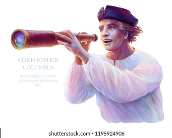Bright colorful portrait of medieval explorer Christopher Columbus at the happy moment of discovery of America, October 1492. Sailor holds a naval telescope. Original digital painting. Raster clipart.